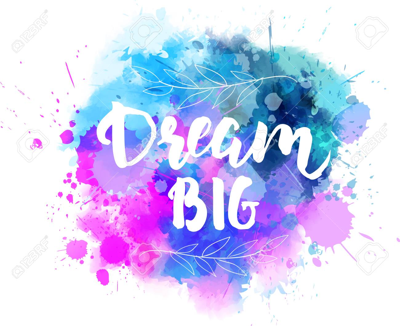 Dream big lettering on watercolored background